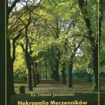 """""""Nekropolia Męczenników II wojny światowej. Historia cmentarza na Zaspie"""" – kilka uwag po lekturze"""