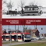 """Album """"140 lat gdańskich tramwajów"""" – wrażenia"""