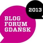 Kilka uwag na marginesie konkursu 'Blog Forum Gdańsk 2013'