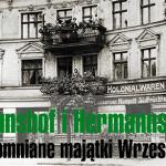O dawnych majątkach Brunshof i Hermannshof w '30 dniach'