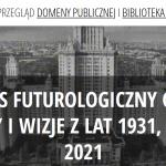 Mój artykuł przy okazji wydarzenia NARRACJE #12 / Gdańsk 2080